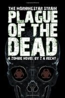 Plague of the Dead (The Morningstar Strain)