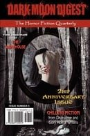 Dark Moon Digest - Issue #9: The Horror Fiction Quarterly
