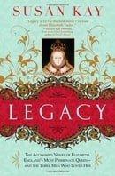 Legacy: The Acclaimed Novel of Elizabeth, England