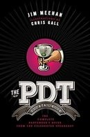 The PDT Cocktail Book: The Complete Bartender
