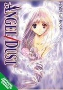 Angel Dust Volume 1: v. 1