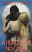A Hunger Like No Other (Immortals After Dark, Book 2)