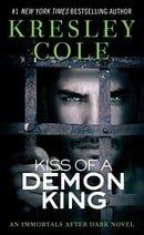 Kiss of a Demon King (Immortals After Dark, Book 7)