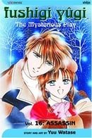 Fushigi Yûgi (The Mysterious Play), Vol.16 (Assassin)
