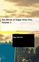 The Works of Edgar Allen Poe, Volume 1