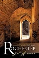 Rochester: A Novel Inspired by Charlotte Bronte