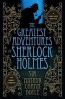 The Greatest Adventures of Sherlock Holmes (Fall River Classics)