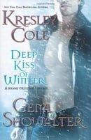 Deep Kiss of Winter (Immortals After Dark, Book 8; Alien Huntress, Book 4.5)