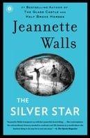 The Silver Star: A Novel