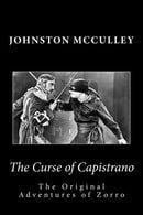 The Curse of Capistrano  The Original Adventures of Zorro (Summit Classic Collector Editions)