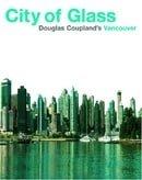 City of Glass: Douglas Coupland