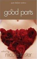 The Good Parts: Pure Lesbian Erotica