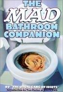 Mad Bathroom Companion