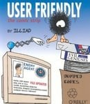 User Friendly: The Comic Strip