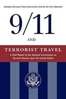 9/11 and Terrorist Travel: A Staff Report of the National Commission on Terrorist Attacks Upon the U