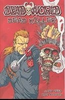 Deadworld: Dead Killer
