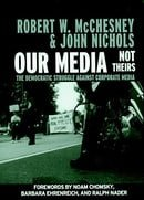Our Media, Not Theirs: The Democratic Struggle Against Corporate Media (Open Media Books)