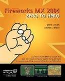 Fireworks MX 2004 Zero to Hero