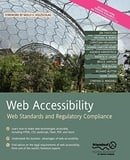 Web Accessibility: Web Standards and Regulatory Compliance