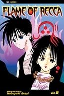 Flame of Recca: v. 5 (Flame of Recca)