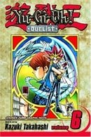 Yu-Gi-Oh! the Duelist: v. 6 (Yu-GI-Oh! Duelist)