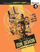 Scripts from the Crypt: The Hideous Sun Demon (Volume 1)