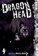 Dragon Head: Volume 4