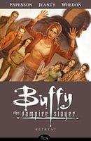 Buffy the Vampire Slayer: Retreat (Buffy the Vampire Slayer: Season 8 #6)