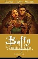 Buffy the Vampire Slayer Season 8, Volume 7: Twilight - Collected Edition