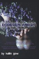 Forever Frost: Bitter Frost: 2