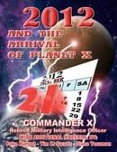 2012 And The Arrival Of Planet X