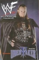 WWF (World Wrestling Federation) Presents: Undertaker Bk.2