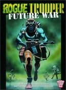 Rogue Trooper: Future War (2000 AD Presents)