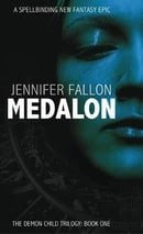 Medalon: Book One of the Demon Child Trilogy