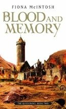 Blood And Memory: The Quickening Book Two
