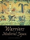 Warriors of Medieval Japan (General Military)
