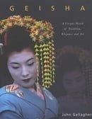 Geisha: A Unique World of Tradition, Elegance and Art