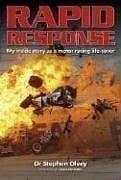 Rapid Response: My Inside Story as a Motor Racing Life Saver