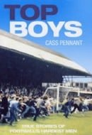 Top Boys: True Stories of Football