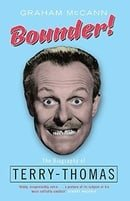Bounder!: The Biography of Terry-Thomas