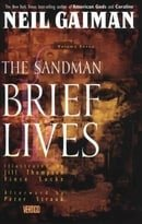 The Sandman: The Brief Live (The Sandman Library, Vol. 7)