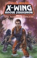 X-Wing Rogue Squadron: Warrior Princess (Star Wars)