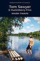 Tom Sawyer and Huckleberry Finn (Wordsworth Classics)