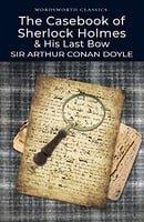 The Casebook of Sherlock Holmes (Wordsworth Classics): 1