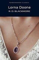Lorna Doone (Wordsworth Classics)
