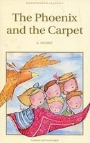 The Phoenix and the Carpet (Wordsworth Children