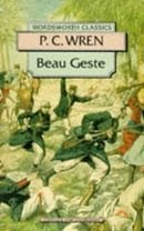 Beau Geste (Wordsworth Classics)
