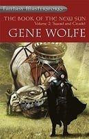 The Book of the New Sun: Volume 2: Sword and Citadel: Sword and Citadel Vol 2 (FANTASY MASTERWORKS)