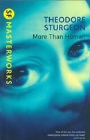 More Than Human (S.F. MASTERWORKS)