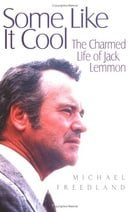 Some Like it Cool: The Charmed Life of Jack Lemmon